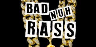 K-More-Bad-Nuh-Rass