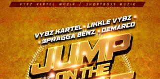 Vybz-Kartel-Jump-on-the-Beat-3mix-feat.-Likkle-Vybz-Spragga-Benz-Demarco