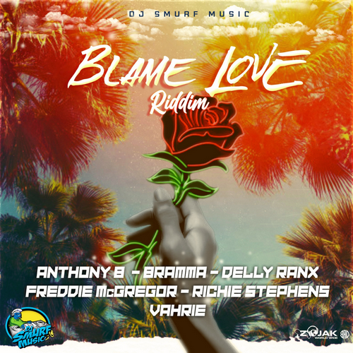 Blame-Love-Riddim