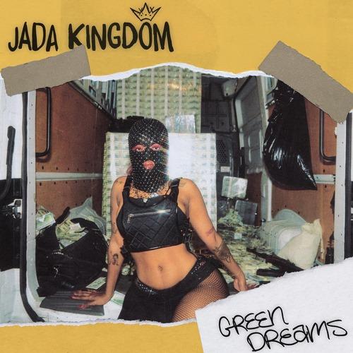 Jada-Kingdom-Green-Dreams