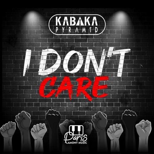 kabaka-pyramid-I-Dont-Care