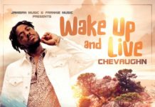 Chevaughn-Wake-Up-and-Live