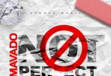 MAVADO-NOT-PERFECT