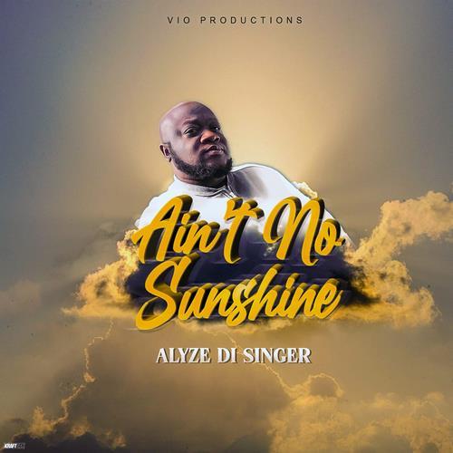 Alyze-Di-Singer-Aint-No-Sunshine