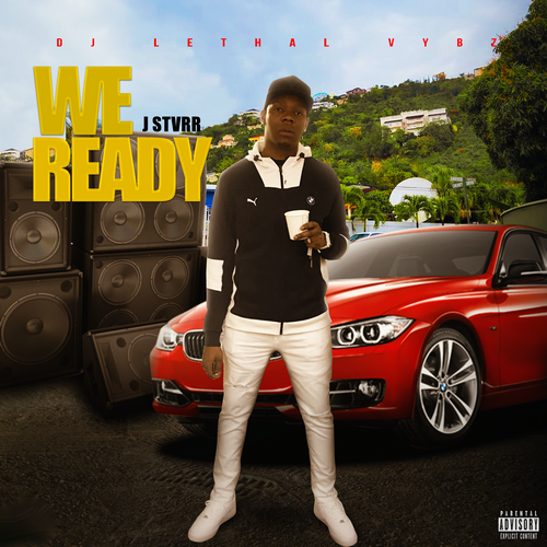J-Stvrr-We-Ready