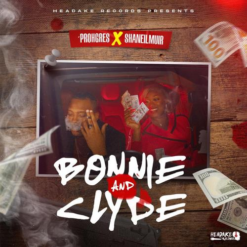 Prohgres-x-Shaniel-Muir-Bonnie-and-clyde