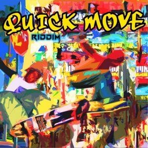 Quick-Move-Riddim