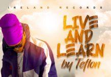 Teflon-Live-and-Learn