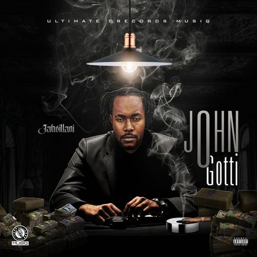 Jahvillani-John-Gotti