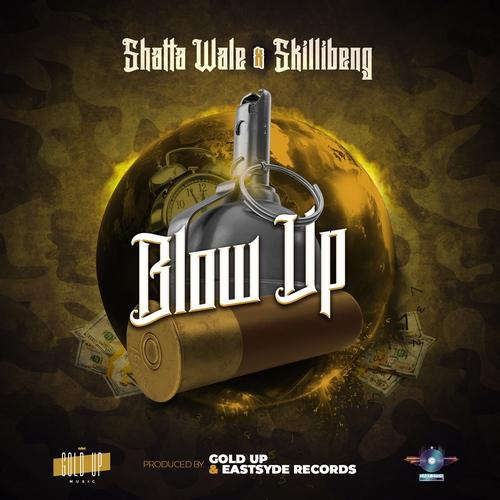 Shatta-Wale-Skillibeng-Gold-Up-Blow-Up