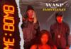 Wasp-feat-Jahvillani-time-bomb