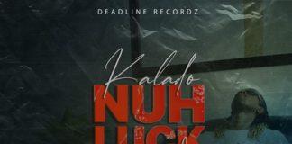 kalado-nuh-luck-wid-people