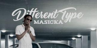 Masicka-Different-Type
