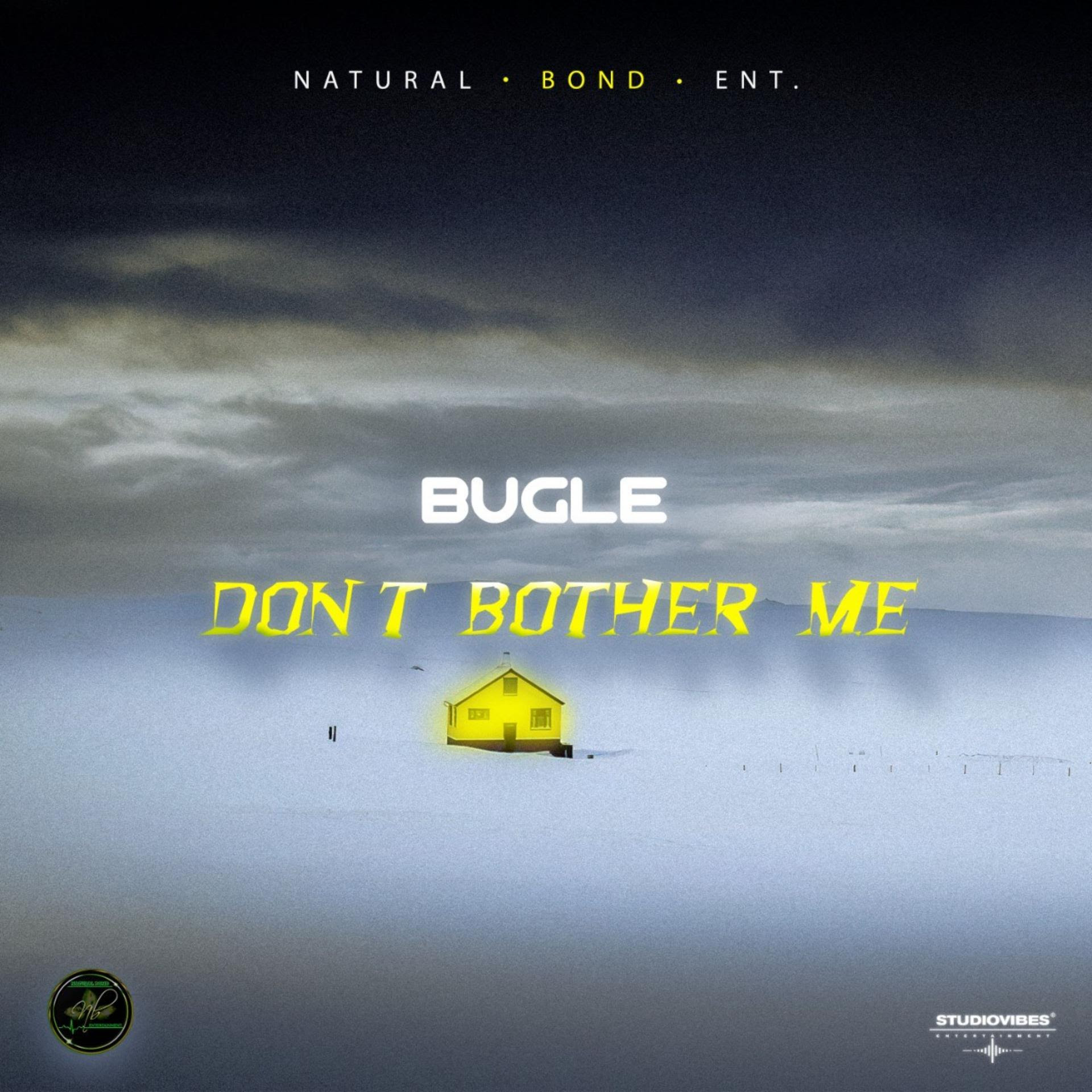 Bugle-Dont-Bother-Me
