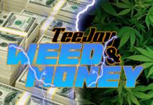 Teejay-Weed-Money